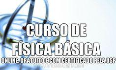 Curso online gratuito de Física Básica com certificado pela USP.
