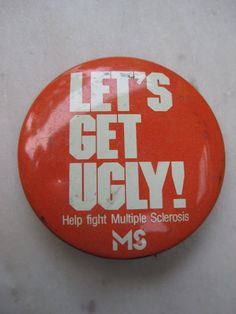 Vintage Let's Get Ugly MS Button by VintageByThePound on Etsy, $10.00