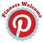 "{Pinterest Friendly?} Grab a ""Pinners Welcome"" Button or add your blog or website to this link-up so people know you are Pinterest friendly."