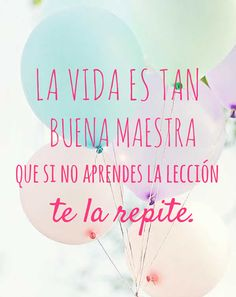 Lecciones de la vida Cute Quotes, Great Quotes, Quotes To Live By, Cool Words, Wise Words, Motivational Quotes, Inspirational Quotes, Spanish Quotes, Life Lessons