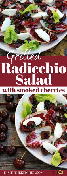 Smoked Cherry Grilled Radicchio Salad is a striking salad full of bright colours and flavours. Sweet cherries are smoked then served alongside creamy goat cheese all on top of a bed of bitter-sweet grilled radicchio. Served al fresco with a splash of simple vinaigrette. Salad Dishes, Good Food, Yummy Food, Seafood Salad, Sweet Cherries, Dinner Salads, Bright Colours, Vegetarian Cheese, Goat Cheese