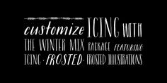 Icing font, Molly Jacques Erickson and Dathan Boardman