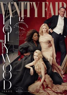 Vanity Fair's 2018 Hollywood issue, photographed by Annie Leibovitz. Pictured: Nicole Kidman, Oprah Winfrey, Reese Witherspoon and Tom Hanks. Oprah Winfrey, Reese Witherspoon, Vanity Fair Hollywood Issue, Annie Leibovitz Photography, Seigner, Vanity Fair Magazine, Photoshop Fail, Foto Fashion, Fashion Group