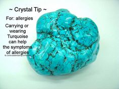 Turquoise for Allergies- Get healing crystals here https://www.etsy.com/ca/shop/MagickalGoodies