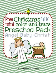 This 7-page ABC freebie features a super simple angel and baby Christ theme for preschool Christmas units. Color, trace, and match in this free mini-pack!  Merry Christmas!  Thank you, Brooke