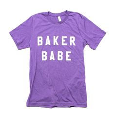 Shop 'Baker Babe' t-shirt now. Wear our comfy t-shirt while baking! Join Our Mailing List for Free Shipping. Bake it Better with Miss Jones!