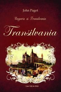 Ungaria si Transilvania. Transilvania