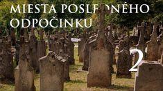 Miesta posledného odpočinku - Slovensko Trips, Plants, Viajes, Traveling, Plant, Travel, Planets