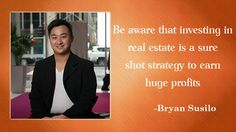 Born to Indonesian folks who migrated to Australia; Bryan Susil o was raised in Applecross, Perth, Western Australia. He was a extr. Real Estate Investor, Western Australia, Investors, Handle