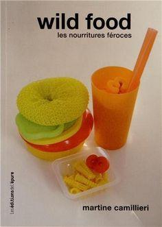 Wild food : Les nourritures féroces de Martine Camillieri, http://www.amazon.fr/dp/2352552079/ref=cm_sw_r_pi_dp_MVWurb0MRM72X