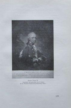 KAISER FRANZ II. 1914 Porträt alter Druck antique Print Lithographie