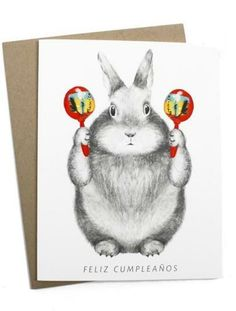 This Feliz Cumpleaños Bunny Card makes me laugh everytime. That face!
