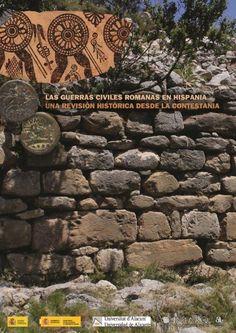 Las guerras civiles romanas en Hispania : una revisión histórica desde la Contestania, D.L. 2014   http://absysnetweb.bbtk.ull.es/cgi-bin/abnetopac01?TITN=532971