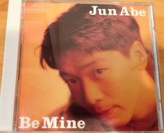 "Jun Abe ""Be mine"""
