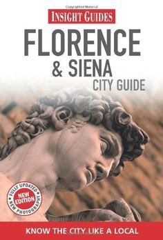 Florence & Siena (City Guide) by Sian Lezard. $14.99. Series - City Guide. Publisher: Insight Guides; Sixth Edition edition (May 1, 2011). Publication: May 1, 2011