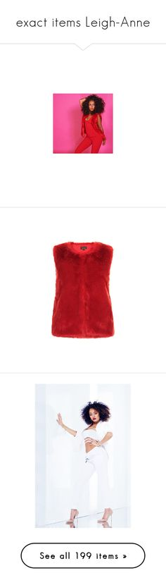 """""""exact items Leigh-Anne"""" by marilia13 ❤ liked on Polyvore featuring little mix, outerwear, vests, faux fur waistcoat, gilet vest, faux fur gilet vest, red faux fur vest, red waistcoat, leigh anne and get the look"""