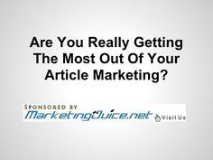 Article To Video Service - Get More Website Traffic (MarketingJuice.net) by MarketingJuiceVideos via slideshare