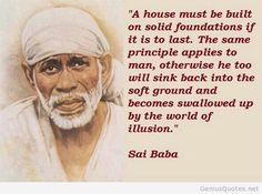 Sai Baba... :-) Humility Quotes, Faith Quotes, Life Quotes, Sai Baba Pictures, God Pictures, Inspirational Qoutes, Motivational Thoughts, Spiritual Life, Spiritual Quotes