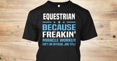 If You Proud Your Job, This Shirt Makes A Great Gift For You And Your Family.  Ugly Sweater  Equestrian, Xmas  Equestrian Shirts,  Equestrian Xmas T Shirts,  Equestrian Job Shirts,  Equestrian Tees,  Equestrian Hoodies,  Equestrian Ugly Sweaters,  Equestrian Long Sleeve,  Equestrian Funny Shirts,  Equestrian Mama,  Equestrian Boyfriend,  Equestrian Girl,  Equestrian Guy,  Equestrian Lovers,  Equestrian Papa,  Equestrian Dad,  Equestrian Daddy,  Equestrian Grandma,  Equestrian Grandpa…