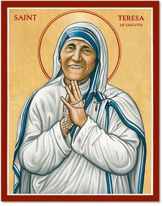 Saint Teresa of Calcutta :: Feast Day Sept. 5 :: The embodiment of Christian compassion and charity, Mother Teresa.