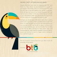 #Belize's invitation to the cast of #BreakingBad.