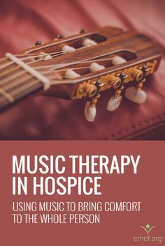 Therapy in Hospice Learn how music therapy brings hospice patients spiritual, physical, and emotional comfort on the end-of-life journey.Learn how music therapy brings hospice patients spiritual, physical, and emotional comfort on the end-of-life journey.