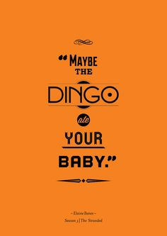 Hey I just met you, and this is crazy, but I'm a dingo, and I ate your baby =P bahaha