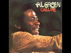 You Ought To Be With Me ~ Al Green