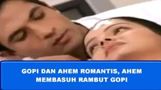 GOPI DAN AHEM ROMANTIS, AHEM MEMBASUH RAMBUT GOPI 😘😍