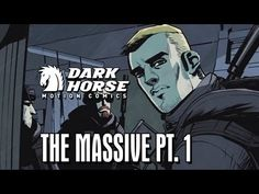 ▶ Contractors Raid a Captured Oil Rig - Dark Horse Comics: The Massive pt. 1 - YouTube