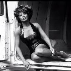 Tina Turner. I love Tina Turner because she is such a stronge woman.