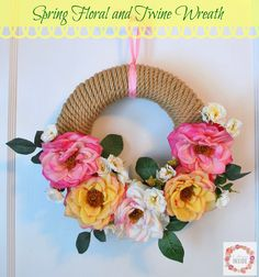 A Glimpse Inside: Spring Floral and Twine Wreath