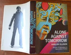 Alone Against Tomorrow Signed Harlan Ellison HB Bookclub Edition