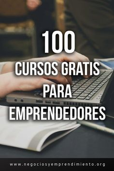 100 Free online courses for Entrepreneurs. Inbound Marketing, Marketing Digital, Business Marketing, Entrepreneur, Bussines Ideas, You Better Work, Business Inspiration, English Lessons, Online Gratis