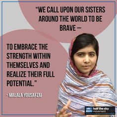 Malala Yousafzai - one of the most inspirational people in the world.