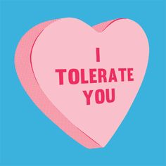 T-Shirts - I Tolerate You Valentines Day