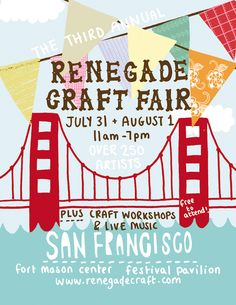 renegade craft fair we did this show years ago was great.