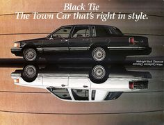 1994 Lincoln Town Car, Black Tie Edition Lincoln Motor Company, Ford Motor Company, Lincoln Mark Viii, Lincoln Town Car, Ford Lincoln Mercury, The Golden Years, Truck Design, Lincoln Continental, Car Advertising