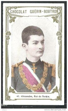 King Alexander Obrenovic of Serbia