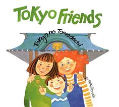 Tokyo Friends by Betty Reynolds, http://www.amazon.com/dp/B009CGZTC2/ref=cm_sw_r_pi_dp_qSbgub1DW7PCX