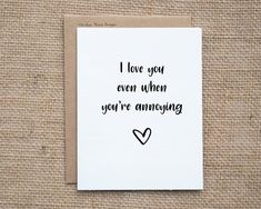 Thank You Quotes Discover Annoying Love Annoying Love Valentines Card Funny Love Card Anniversary Card Hand lettering Greeting Card Etsy Seller Made in Michigan Michigan Maker Surprise Boyfriend, Birthday Cards For Boyfriend, Birthday Cards For Friends, Best Friend Birthday, Funny Birthday Cards, Birthday Quotes, Boyfriend Gifts, Birthday Ideas, Happy Birthday