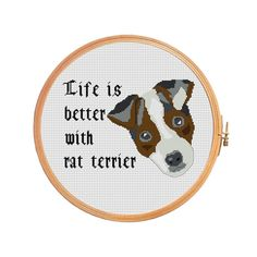 Life is better with a rat terrier. Rat terrier - American farm and hunting dog - Cross stitch pattern - animal love dog brown personal order