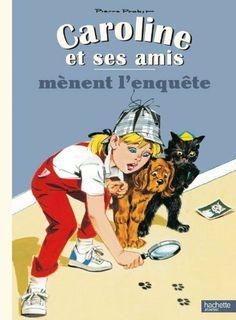 Caroline et ses amis mènent l'enquête de Pierre Probst, http://www.amazon.fr/dp/2013943016/ref=cm_sw_r_pi_dp_AEf8sb02EWZH0