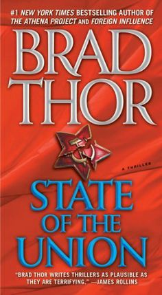 State of the Union by Brad Thor. $6.93. Author: Brad Thor. 560 pages. Publisher: Atria Books; 1 edition (January 27, 2004)