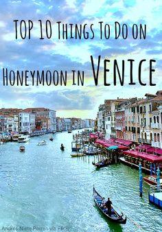 Top Ten Venice Honeymoon Experiences   Honeymoons.com