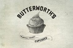 butterworth's delightfully decadent cupcakes Butterworth, Typography Logo, Art Logo, Lettering, Logos, Infographics, Food Branding, Identity Branding, Retro Vintage