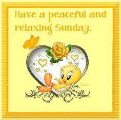 Have a peaceful Sunday!