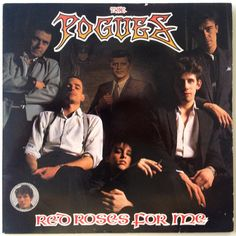 The Pogues - Red Roses for Me LP Vinyl Record Album, Stiff Records - SEEZ 55, Folk, Celtic Punk, 1984, Original Pressing