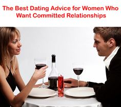 After years of helping women meet and attract quality men into committed relationships, here's some of my best dating advice for women who want a committed relationship that lasts… http://commitmentconnection.com/the-best-dating-advice-for-women-who-want-committed-relationships/