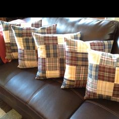 Pillows made from Grandpa's flannel shirts.